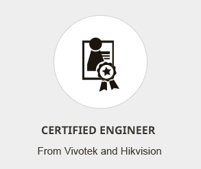 Get the profesional engineer certification from the industrial principle like Hikvision and Vivotek Inc